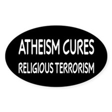 Atheism Cures Religious Terrorism Decal