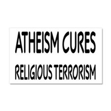 Atheism Cures Religious Terrorism Car Magnet 20 x