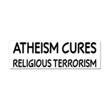 Atheism Cures Religious Terrorism Car Magnet 10 x