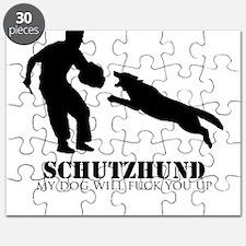 Schutzhund - My dog will fuck you up! Puzzle