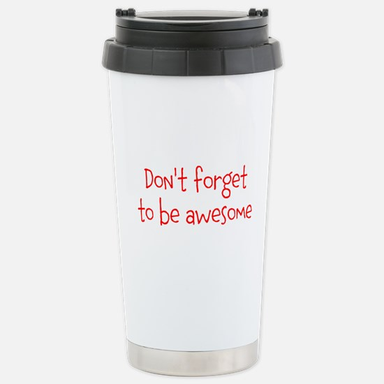 Be Awesome Stainless Steel Travel Mug