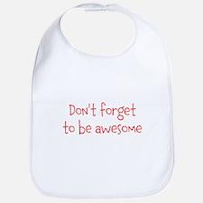 Be Awesome Bib
