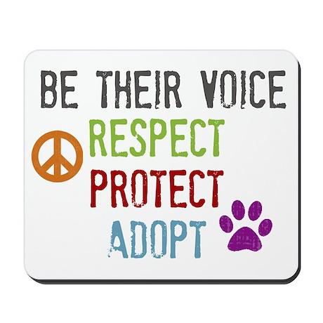 Respect Protect Adopt Mousepad