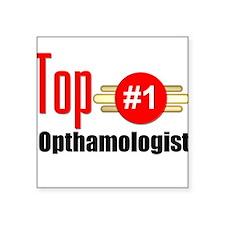 "Top Opthamologist Square Sticker 3"" x 3"""