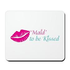Kiss the Maid Bachelorette, Bridal Shower Mousepad