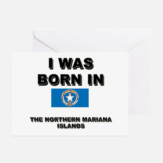 I Was Born In The Northern Mariana Islands Greetin