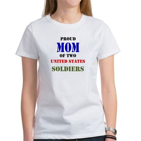 Proud Mom of Two Soldiers! T-Shirt