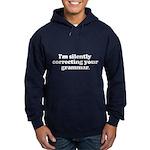 Im Silently Correcting Your Grammar Hoodie (dark)
