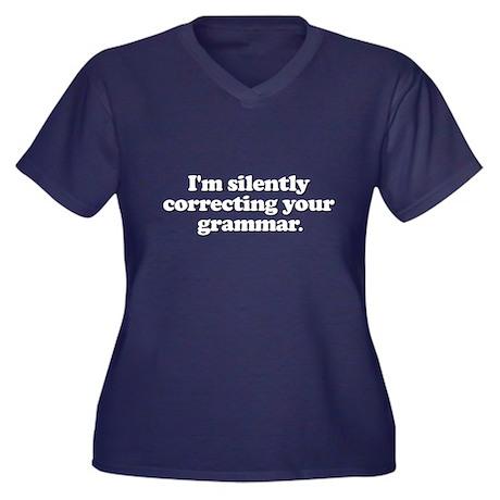 Im Silently Correcting Your Grammar Women's Plus S