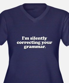 Im Silently Correcting Your Grammar Women's Plus S