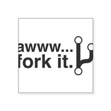 "Fork It Square Sticker 3"" x 3"""