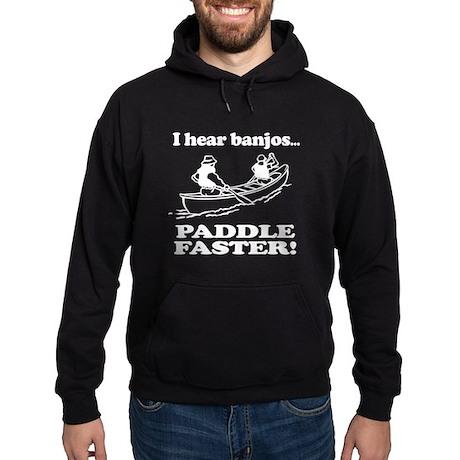 I Hear Banjos, Paddle Faster! Hoodie (dark)