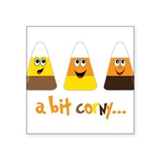 "A Bit Corny Square Sticker 3"" x 3"""