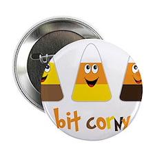 "A Bit Corny 2.25"" Button"