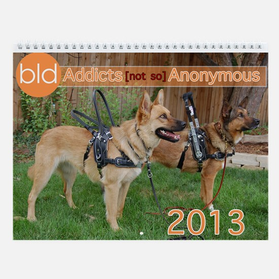 BLD Addicts [not so] Anonymous Wall Calendar