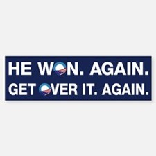 Obama Won. Get Over It. Bumper Bumper Sticker