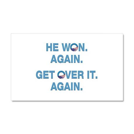 Obama Won. Get Over It. Car Magnet 20 x 12
