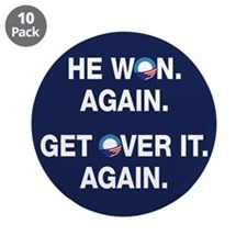 """Obama Won. Get Over It. 3.5"""" Button (10 pack)"""