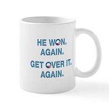 Obama Won. Get Over It. Mug