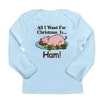 Christmas Ham Long Sleeve Infant T-Shirt