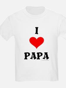 """""""I Love Papa"""" Kids T-Shirt"""