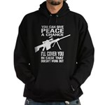 You Can Give PEACE a Chance... Hoodie (dark)