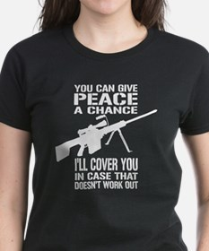 You Can Give PEACE a Chance... Tee