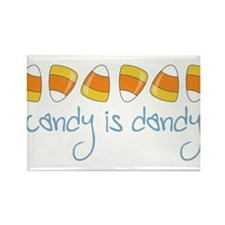 Candy Is Dandy Rectangle Magnet