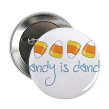"""Candy Is Dandy 2.25"""" Button"""