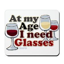I Need Glasses Mousepad