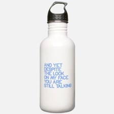 Still Talking st Water Bottle