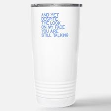 Still Talking st Travel Mug