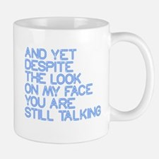 Still Talking st Small Mugs