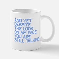 Still Talking st Small Small Mug
