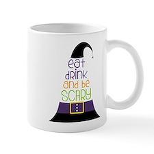 Be Scary Mug