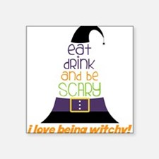 """Love Being Witchy Square Sticker 3"""" x 3"""""""