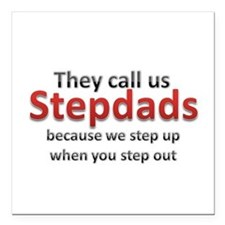 """Step Up Dads Square Car Magnet 3"""" x 3"""""""