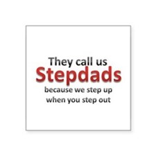 """Step Up Dads Square Sticker 3"""" x 3"""""""