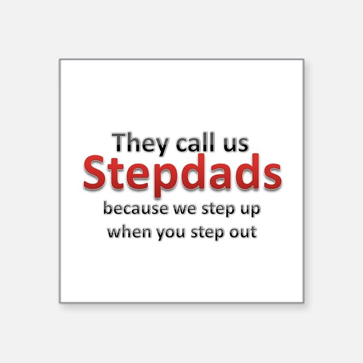 "Step Up Dads Square Sticker 3"" x 3"""