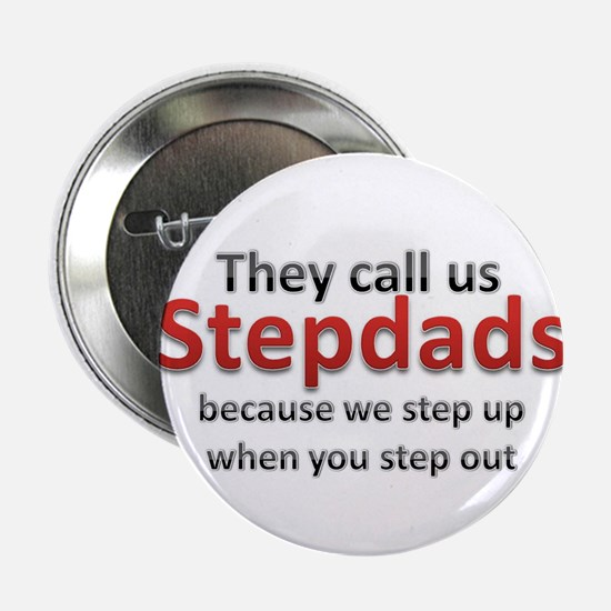 """Step Up Dads 2.25"""" Button"""