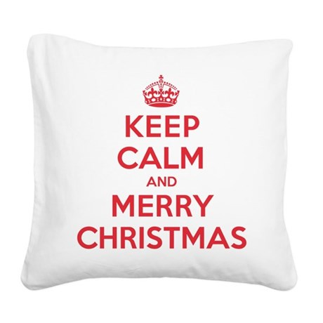 Keep Calm Merry Christmas Square Canvas Pillow