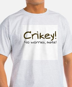 No Worries, Mate! Ash Grey T-Shirt