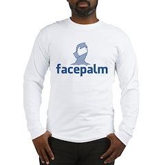 Facepalm Long Sleeve T-Shirt