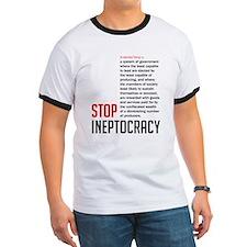 Stop Ineptocracy T-Shirt