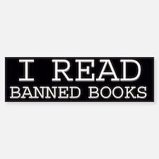 I read banned books Bumper Bumper Bumper Sticker