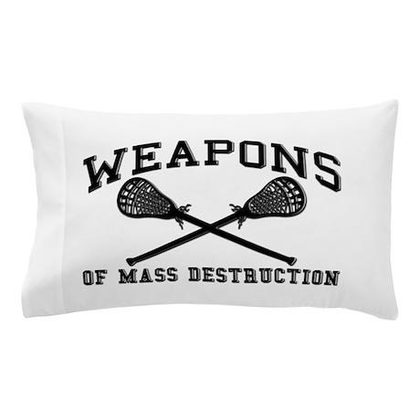 Lacrosse Weapons of Mass Destructions Pillow Case