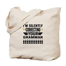 Silently Correcting Your Grammar Tote Bag
