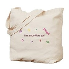 I'm a numbers gal Tote Bag