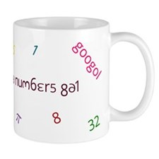 I'm a numbers gal Mug