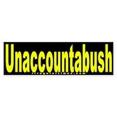 Unaccountabush Bumper Bumper Sticker